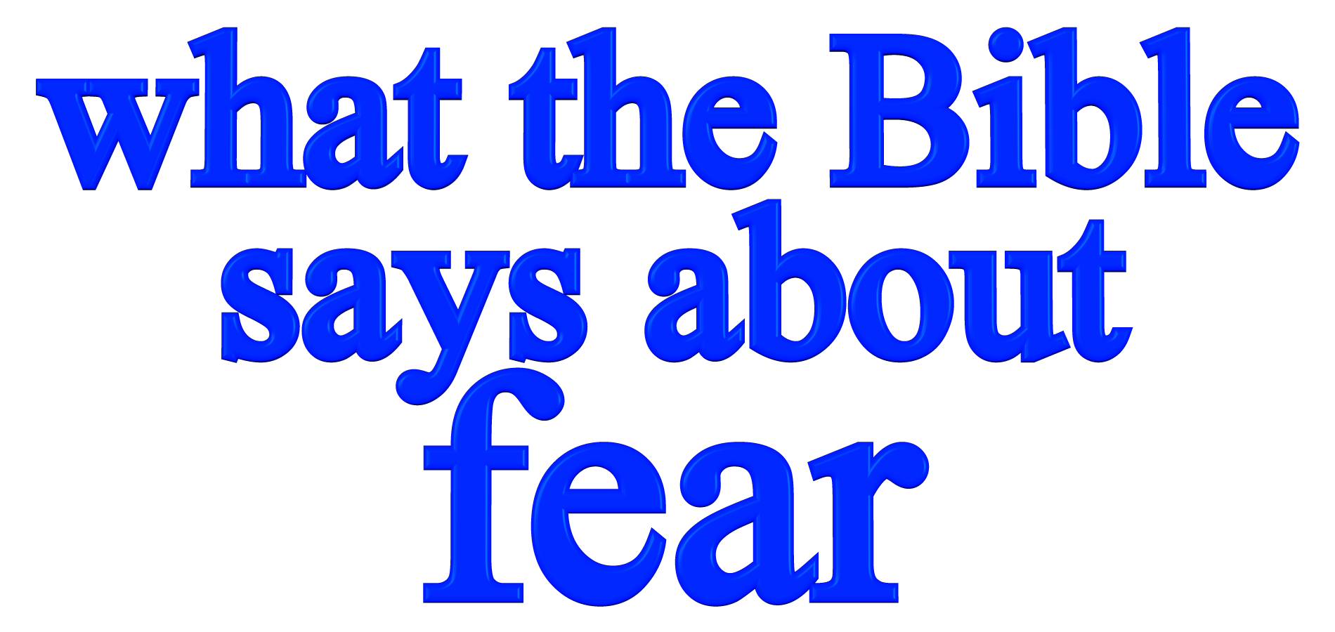 what the Bible says about fear